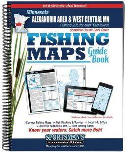 Alexandria Area and Stearns-Todd Counties Minnesota Fishing Map Guide: Lake Maps and Fishing Information for over 145 Lakes in the Alexandria Area and Stearns-Todd Counties