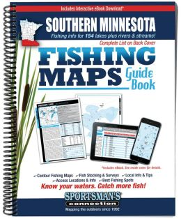 Southern Minnesota Fishing Map Guide: Lake Maps and Fishing Information for over 130 Lakes Plus the Mississippi River and SE MN Trout Streams