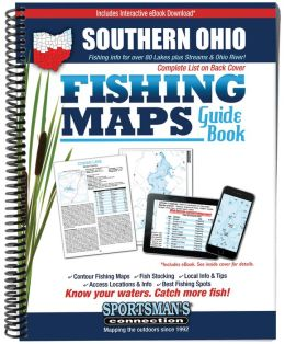 Ohio - Southern Fishing Map Guide: Lake Maps and Fishing Information for over 80 Inland Lakes in Southern Ohio Plus the Ohio River