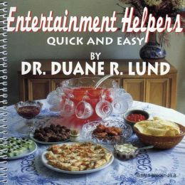 Entertainment Helpers, Quick and Easy