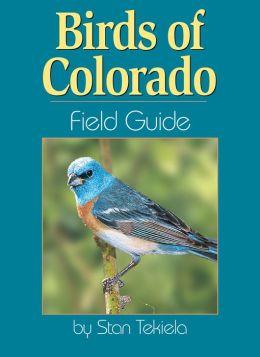 Birds of Colorado: Field Guide