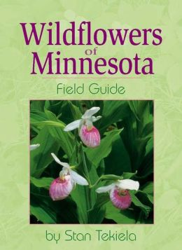 Wildflowers of Minnesota Field Guide