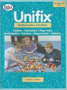 Unifix Mathematics Activities Book 2: Addition - Subtraction - Place Value - Multiplication - Fractions - Measurement - Statistics