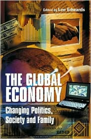 Global Economy: Changing Politics, Society and Family