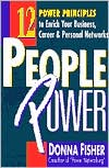 People Power: 12 Power Principles to Enrich Your Business, Career, and Personal Network