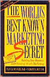 World's Best Known Marketing Secret: Building Your Business with Word-of-Mouth Marketing (2nd Edition)