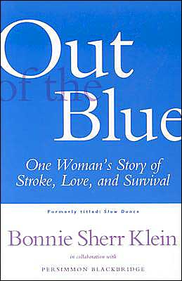 Out of the Blue: One Woman's Story of Stroke, Love, and Survival