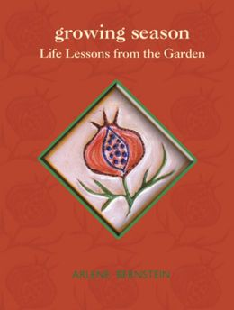 Growing Season: Life Lessons from the Garden