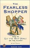 Fearless Shopper: How to Get the Best Deals on the Planet