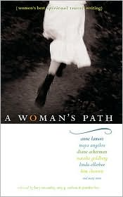 A Woman's Path: Women's Best Spiritual Travel Writing