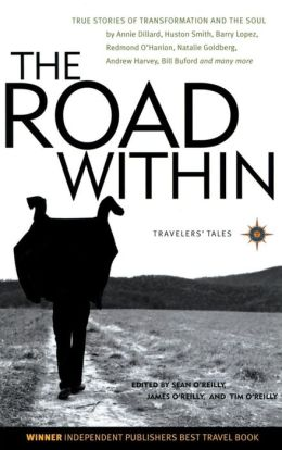 The Road Within: True Stories of Transformation and the Soul