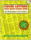 Cover Letters That Blow Doors Open: Job-Winning Cover Letters