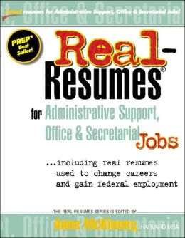 Real-Resumes for Administrative Support, Office and Secretarial Jobs