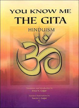 You Know Me: The Gita