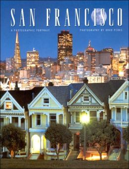 San Francisco: A Photographic Portrait
