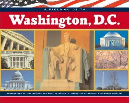 Field Guide to Washington, D.C.