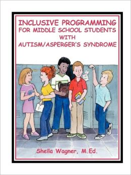 Inclusive Programming for Middle School Students with Autism/Asperger's Syndrome