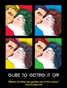 Guide To Getting It On!, 5th Edition
