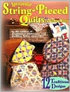 Spectacular String-Pieced Quilts: A Pattern Book