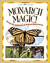 Monarch Magic!: Butterfly Activities and Nature Discoveries