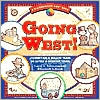 Going West!: Journey on a Wagon Train to Settle a Frontier Town
