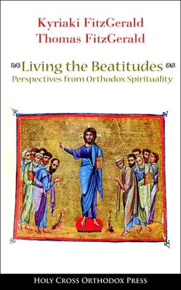 Happy in the Lord: The Beatitudes for Everyday: Perspectives from Orthodox Spirituality