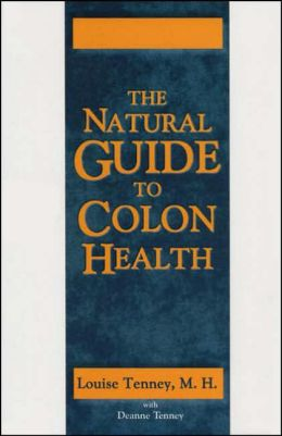 The Natural Guide to Colon Health
