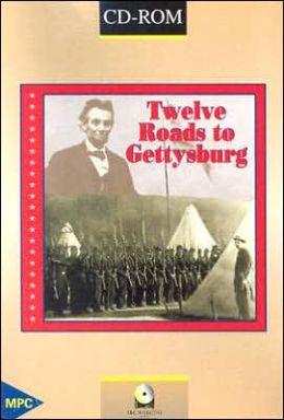 Twelve Roads to Gettysburg