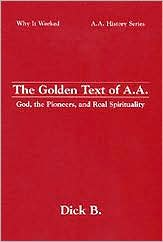 The Golden Text of A.A.: Early A.A., God, and Real Spirituality