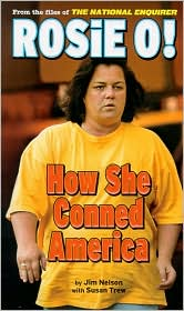 Rosie O: How She Conned America