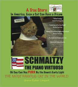 Schmaltzy: In America, Even a Cat Can Have a Dream (A True Story) Children's Bookworm Award