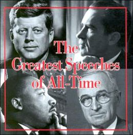 The Great Speeches of All-Time