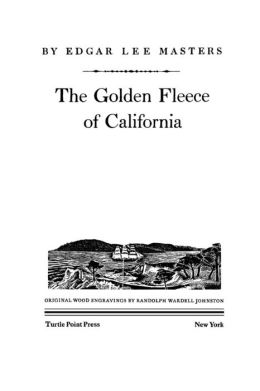 The Golden Fleece of California: An Epic Gold Rush Saga