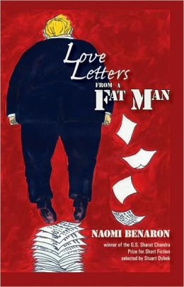 Love Letters from a Fat Man: Stories