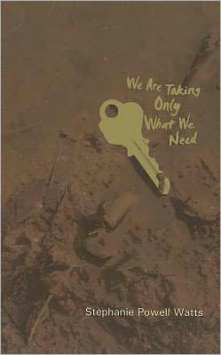 We Are Taking Only What We Need