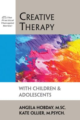 Creative Therapy with Children and Adolescents