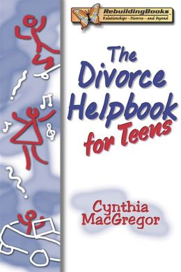 The Divorce Helpbook for Teens