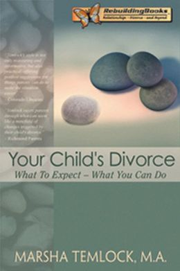 Your Child's Divorce: What to Expect ... What You Can Do