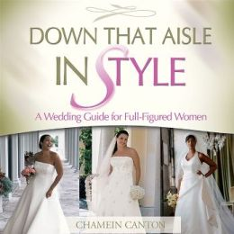 Down That Aisle In Style: A Wedding Guide for Full-Figured Women