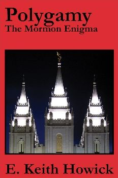 Polygamy The Mormon Enigma