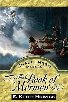 Challenged by the Book of Mormon