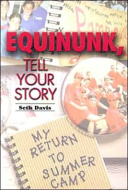 Equinunk, Tell Your Story: My Return to Summer Camp