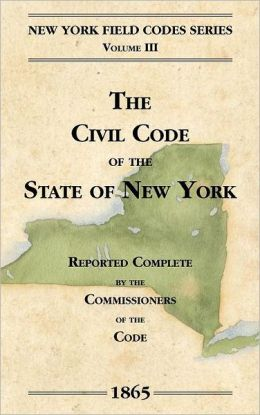The Civil Code Of The State Of New York