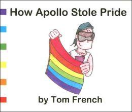 How Apollo Stole Pride