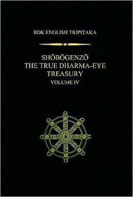 Shobogenzo The True Dharma-Eye Treasury, Volume IV
