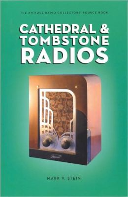 Cathedral & Tombstone Radios