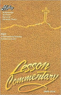 Higley Lesson Commentary: KJV Based on the International Sunday School Lessons - A Heritage of Trust for Seventy-Seven Years.