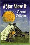 A Star Above It and Other Stories (Selected Stories of Chad Oliver, Volume 1)