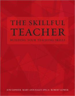 Skillful Teacher: Building Your Teaching Skills