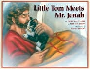 Little Tom Meets Mr Jonah